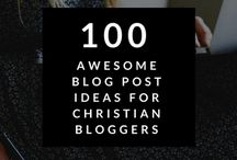 Christian blogger / Tips about all elements of blogging
