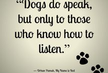 Dog Quotes / Here are our favorite quotes and saying about dogs