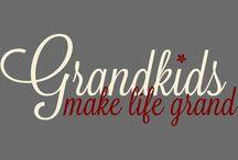 Grandkid Quotes / Quotes about those adorable grandbabies (grandchildren / grandkids)!