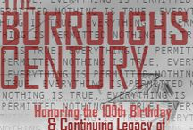The Burroughs Century / The Burroughs Century is a festival which will take place in Bloomington, Indiana in February 2014 to honor the 100th anniversary of the birth of William S. Burroughs. Film screenings and other events at Indiana University Cinema are in development.