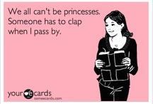 Princess Problems / by Kacie Phillips