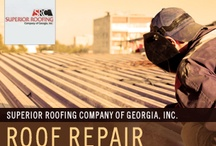 Roof Repair / by Superior Roofing Company of Georgia, Inc.