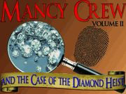 Mancy Crew and the Case of the Diamond Heist - Volume Two - Teen Mystery Party / A detective themed mystery party for all girls - ages 12+ for 7-12 guests! Get ready to do some serious sleuthing and have a blast solving a fun and challenging mystery at River Peak High School! *For the younger aged guests (10-12 years), parent hosts might need to give assistance with clues and sleuthing!