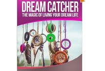 My Book: Dream Catcher-The Magic Of Living Your Dream Life / Dream Catcher will show you how to be in touch with yourself and your dreams. It gives you the steps to face your fears and to follow your dreams to reality. You can live your dream life now. You don't have to put it off anymore.   Dream Catcher will cause you to look at your own life and to create it to be the life that you want to be living. Life is short and you deserve to get everything out of life that you want to. Dream Catcher gives you the steps to do just that.