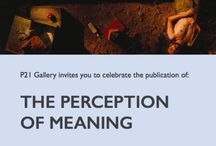 THE PERCEPTION OF MEANING by Hisham Bustani / THE PERCEPTION OF MEANING by Hisham Bustani.  WEDNESDAY, 16TH MARCH 2016, 18:30HR - 20:30HR.  RSVP: https://podio.com/webforms/15088249/1011661