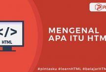 Tutorial Belajar HTML / Kumpulan Tutorial Belajar HTML, Belajar HTML Bahasa Indonesia Pemula