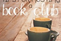 Book Club / Ideas for creating and sustaining a book club