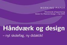 Undervisning / Håndværk og design