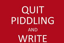 Words to Live By (Writing) / Inspiring quotes on writing.