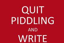 Writers Gon' Write / Writing encouragement for the perennial procrastinator