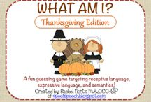 Thanksgiving / Exploring speech and language ideas for Thanksgiving.