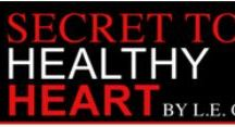 """Healthy Heart tips / Want to minimize heart attack and stroke risks? Read """"Secret to a Healthy Heart"""" a health eBook and complete solution manual to prevent heart attack and stoke risks with 100% natural method and to experience or change to healthy life ahead!"""