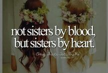 My sister / Being that lucky person to find a friend like her! Not connected by blood but by heart and choice!!