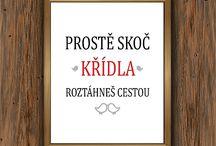 Plakáty / Dárky pro Vás, kamarády, kolegy a přátele.