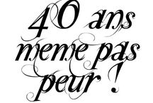 idees anniversaire 40 ans
