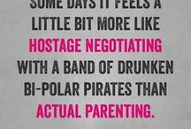 The only way to parent is to keep a sense of humour!