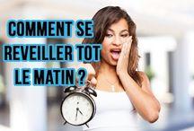 SE REVEILLER TOT LE MATIN