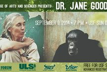 Jane Goodall - September 9, 2014 / Jane Goodall will visit the USF Sun Dome on September 9, 2014 to discuss her experiences in nature.
