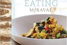 Mindful Eating / by Miraval Resort & Spa
