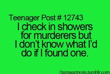 Funny quotes ( teenager posts )