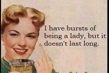 Lady_like / Yes. I said it.