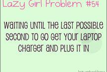 Lazy Girl Problem!