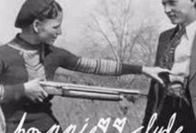 Original Bonnie & Clyde / by Bonnie Boelhouwers