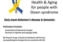 Health & Aging with Down Syndrome / Some tips for caregivers of adults who have Down syndrome about what to look for and talk to doctors about.