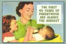 the joys of motherhood.