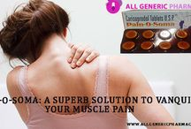 Buy Pain Relieve Medication Online / Buy Brand medicine PAIN O SOMA 350 MG & 500 MG for Your Muscle Pain. PAIN O SOMA Generic  Carisoprodol now available from our online Pharmacy Mart (Allgenericpharmacy.com) at very cheapest rates in US & UK.