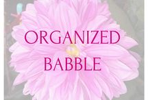 The Blog. / Posts from Organized Babble.