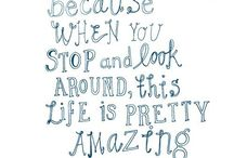 GOTTA LUV LIFE! / sayings about loving and living life to the fullest
