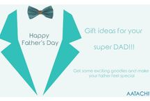Father's day / Grab some exciting goodies on this father's day for your super DAD.