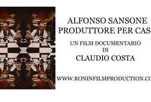 Alfonso Sansone produttore per caso / http://www.roninfilmproduction.com/1/alfonso_sansone_produttore_per_caso_10080141.html