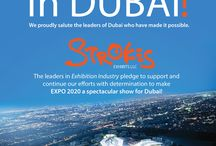 Dubai Wins Expo 2020 ! / Strokes Exhibits - leaders in Exhibition industry pledge to support and continue their efforts with determination to make EXPO 2020 a spectacular show for DUBAI !