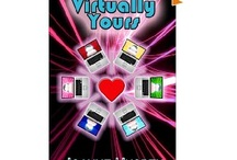 Virtually Yours / A visual tour of the novel, Virtually Yours.