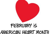 February is American Heart Month / Take care of your Heart!