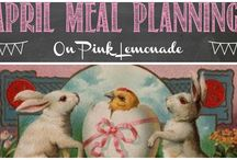 April Menu Planning / Ideas for April menus