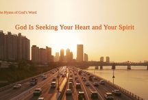 """The Hymn of God's Word """"God Is Seeking Your Heart and Your Spirit""""   The Church of Almighty God"""