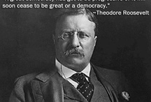 Theodore Roosevelt / For all things Teddy! / by Jennifer McPherson