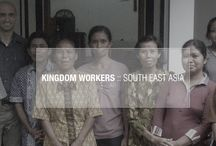 Kingdom Workers in Southeast Asia