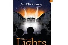 When The Lights Go Out / by Max Elliot Anderson