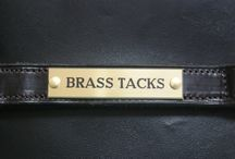Nameplates / Walk through the competitors stables at Badminton or Burghley Horse Trials and you will find a Brass Tacks head collar complete with engraved nameplate beside many of the horses! A Brass Tacks headcollar has long been considered the ultimate accessory.