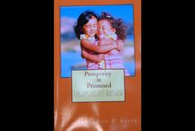 Prosperity Is Promised - ISBN-13: 978-1514781432 / by Don P. Baker Financial Group