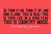 Country Must Be Country Wide / by Amanda Leissler