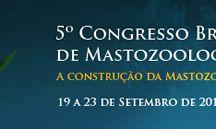 V Congresso Brasileiro de Mastozoologia, 2010 Out / São Pedro, São Paulo