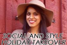Social and Style Holiday Takeover