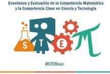 """Enseñanza y evaluación de la competencia matemática y la competencia básica en ciencia y tecnología / Lista de curación de contenidos del MOOC de @educaINTEF """"Enseñanza y evaluación de la competencia matemática y la competencia básica en ciencia y tecnología"""" #STEMooc"""