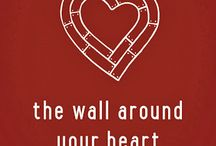The Wall Around Your Heart / by April Motl
