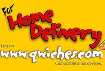 Home Delivery / Qwiches brings your favorite Quick Bites at your doorstep.